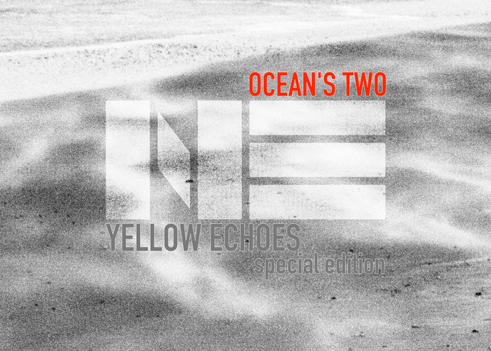 Ocean´s_Two_Yellow_Echoes_Special_SIngle.jpg