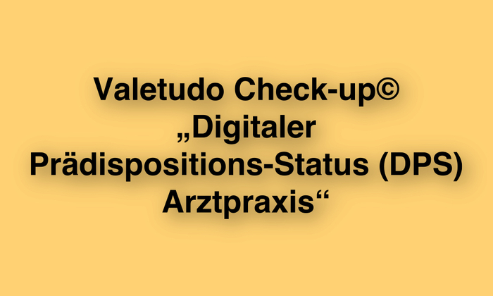 IFABS_Valetudo_Check-up©_Digitaler_Prädispositions-Status_(DPS)_Arztpraxis.jpg