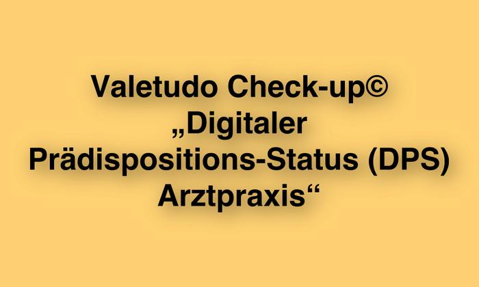 IFABS_Valetudo_Check-up__Digitaler_Praedispositions-Status_(DPS)_Arztpraxis.jpg