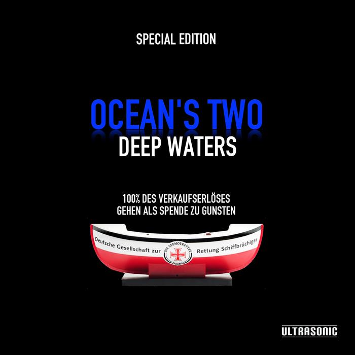 Ocean_s_Two_Deep_Waters_SEENOTRETTER_Aktion_Official.jpg