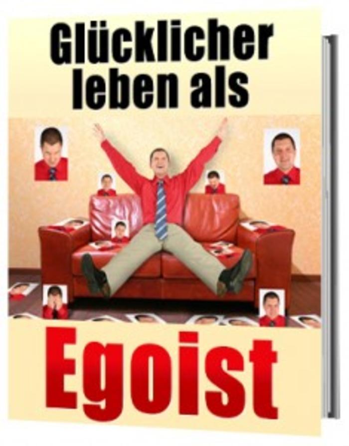 gluecklicher_Leben_als_Egoist.jpg