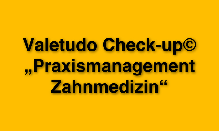 Valetudo_Check-up_Praxismanagement_Zahnarzt.jpg