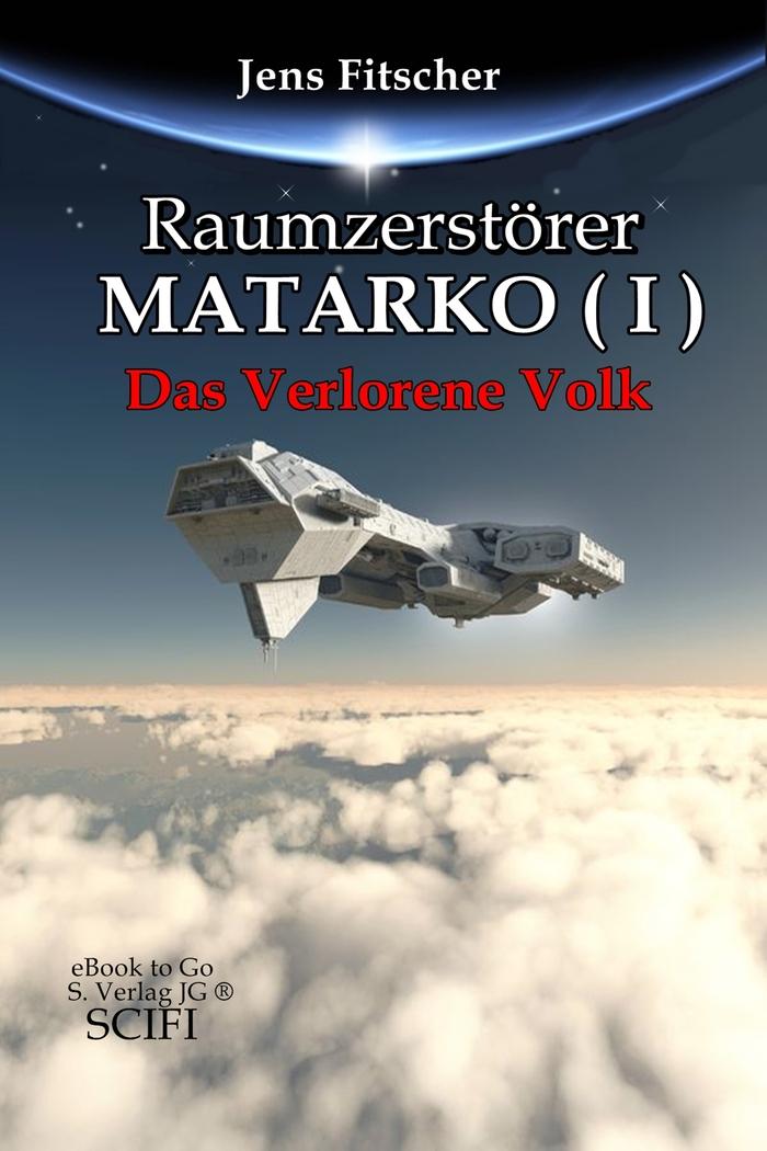 Raumzerstörer_MATARKO_Bd.1.jpg