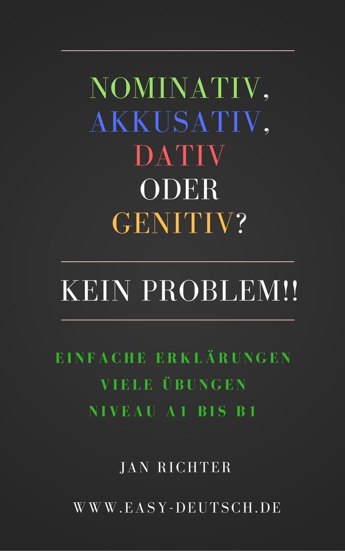 Nominativ__Akkusativ_Dativ_oder_Genitiv-Kein_problem!!.jpg
