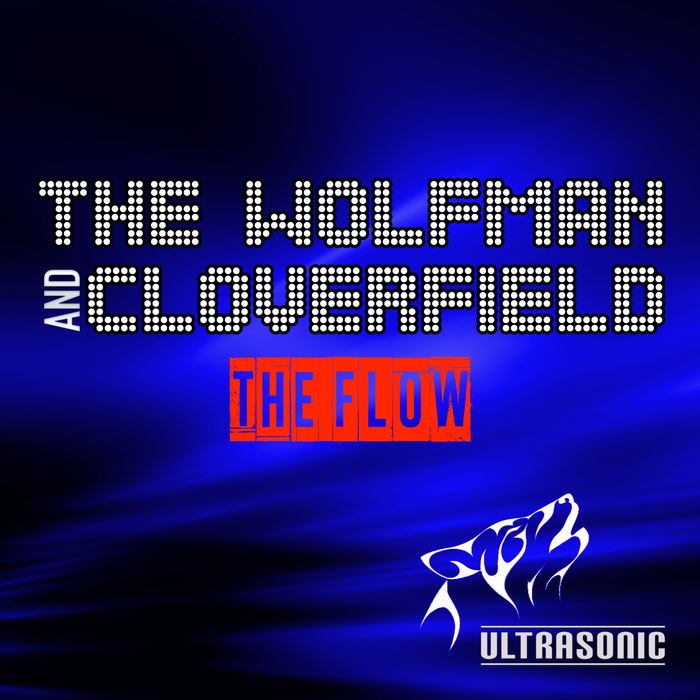 The_Wolfman_and_Cloverfield_THE_FLOW_Cover.jpg