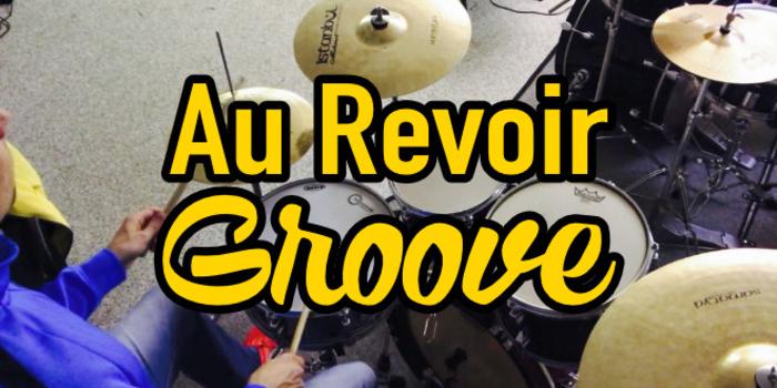 Au_Revoir_Drum_Groove.jpg