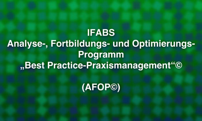 """IFABS_Analyse-__Fortbildungs-_und_Optimierungsprogramm_""""Best-Practice-Praxismanagement"""".jpg"""