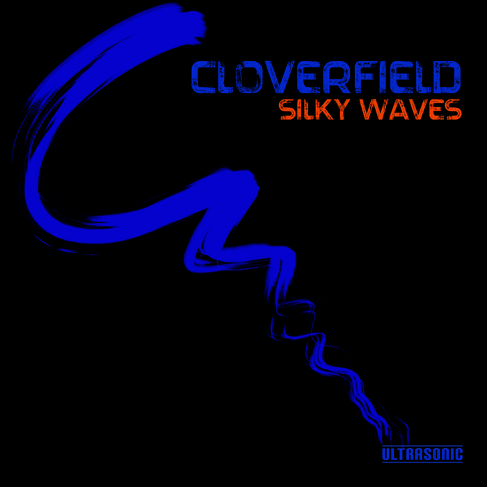 Cloverfield_SILKY_WAVES.jpg