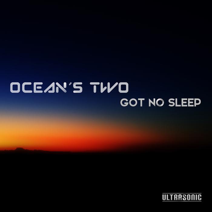 Ocean_s_Two_Got_No_Sleep.jpg