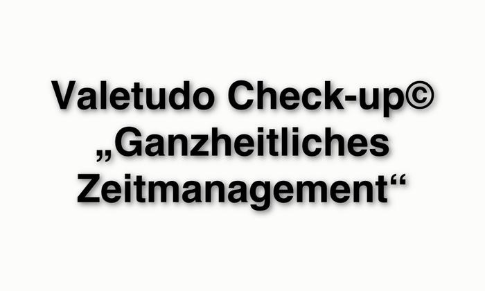 Valetudo_Check-up_Ganzheitliches_Zeitmanagement.jpg