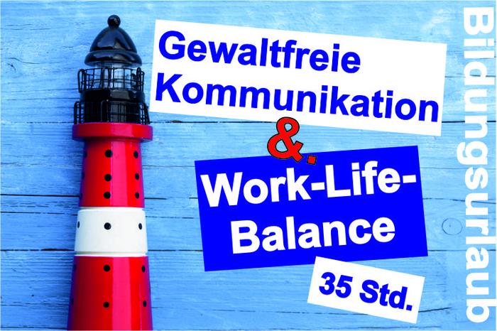 Titelbild_-_Gewaltfreie_Kommunikation_und_Work-Life-Balance.jpg