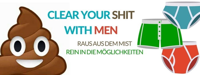 CLEAR_YOUR_SHIT_WITH_MEN.jpg