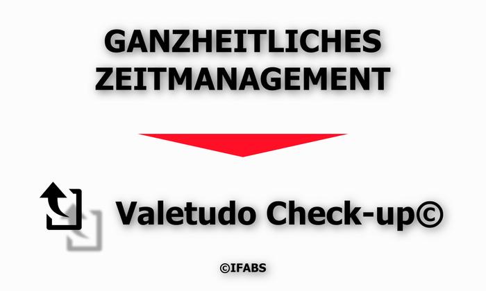IFABS_Valetudo_Check-up©_Ganzheitliches_Zeitmanagement.jpg