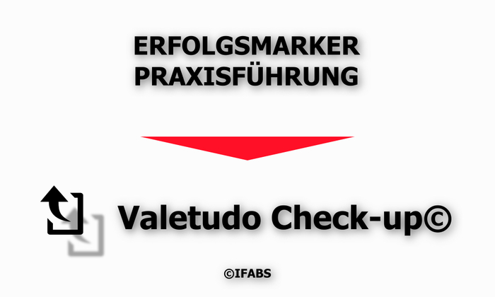 IFABS_Valetudo_Check-up©_Erfolgsmarker_Praxisführung.jpg