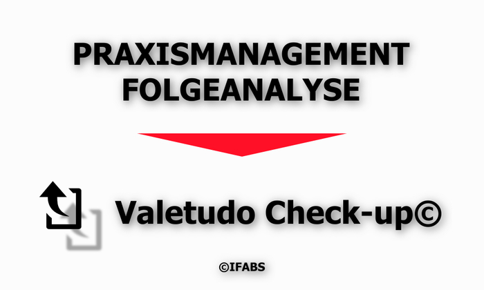 IFABS_Valetudo_Check-up©_Praxismanagement_Folgeanalyse.jpg