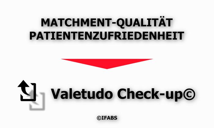 IFABS_Valetudo_Check-up©_Matchment-Qualität_Patientenzufriedenheit.jpg