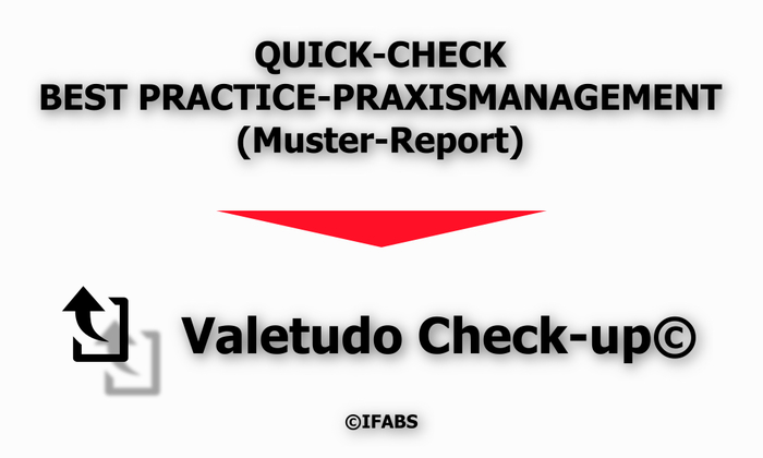 IFABS_Valetudo_Check-up©_QuickCheck_Best_Practice_Praxismanagement_Muster-Report.jpg