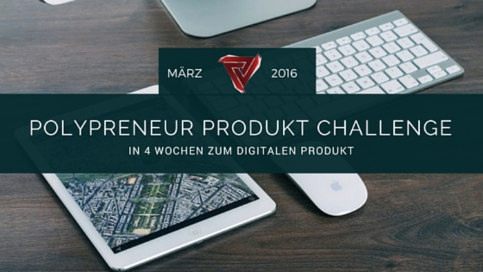 Polypreneur_Produkt_Challenge_März_2016.jpg
