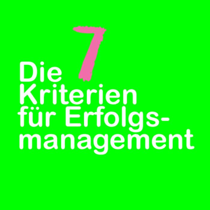 7_Kriterien_für_Erfolgsmanagement_TITEL.jpg