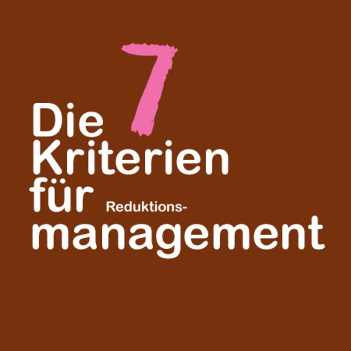 Die_7_Kriterien_für_Reduktions-Management_TITEL.jpg