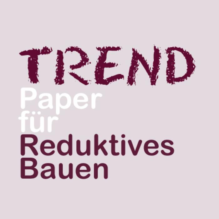 TREND_Paper_Reduktives_Bauen.jpg