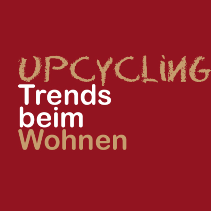 Upcycling-Trends-beim-Wohne.jpg