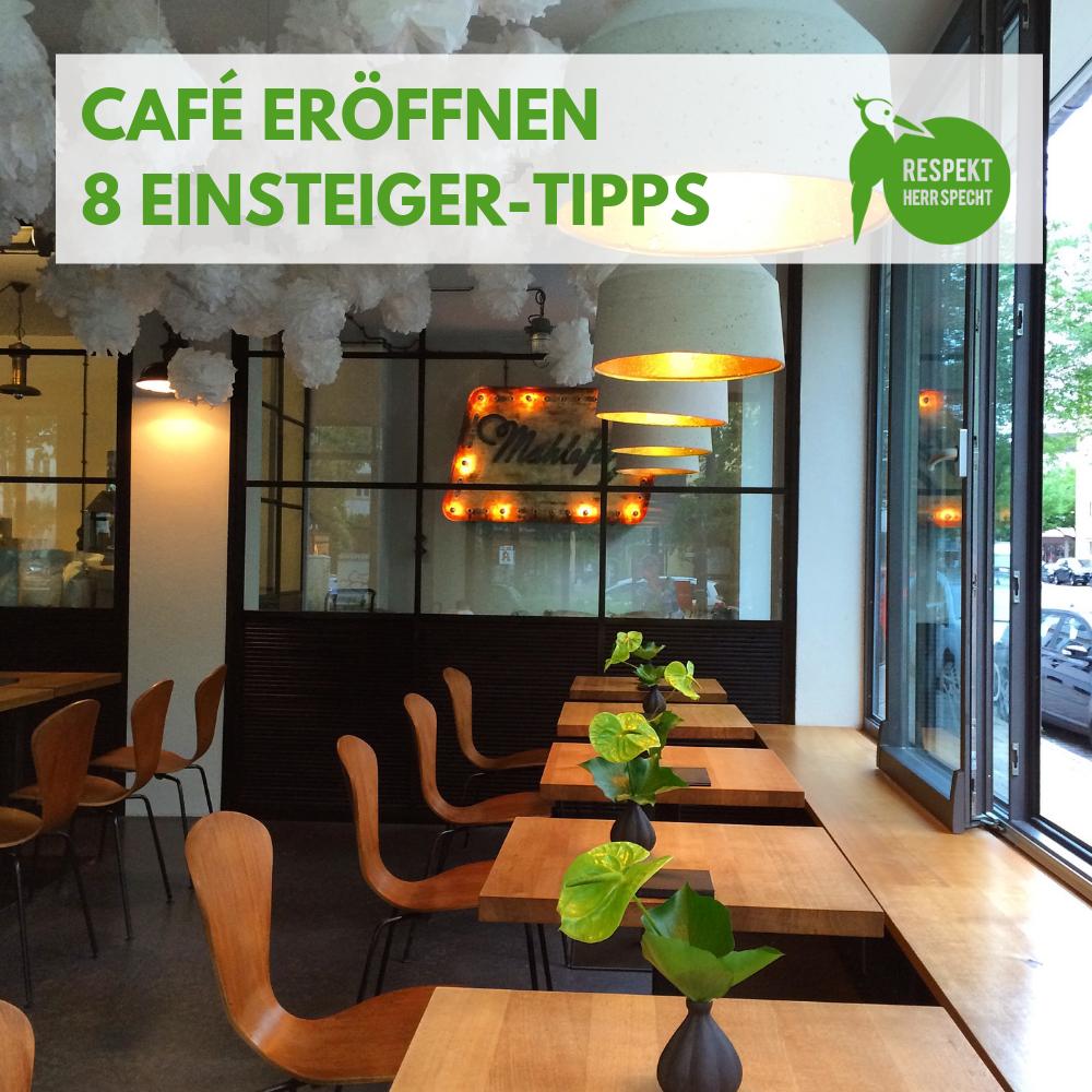 Café eröffnen: 16 Tipps für Einsteiger